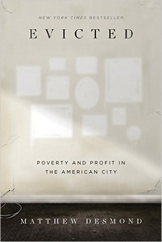 Evicted: Poverty and Profit in the American City Review