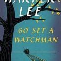 Go Set a Watchman: A Novel Review