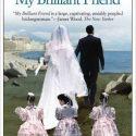 My Brilliant Friend: Neapolitan Novels, Book One Review