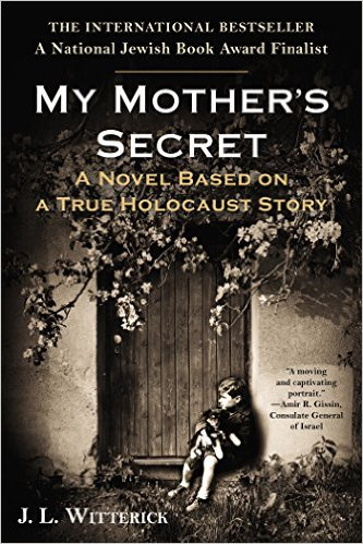 My Mother's Secret: A Novel Based on a True Holocaust Story Review
