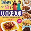 The Hungry Girl Diet Cookbook: Healthy Recipes for Mix-n-Match Meals & Snacks Review